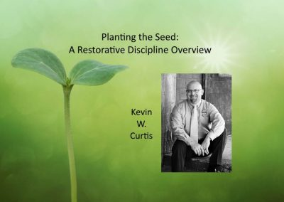 Planting the Seed: A Restorative Discipline Overview